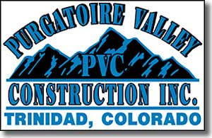 Purgatoire Valley Construction, Inc., Trinidad, Colorado